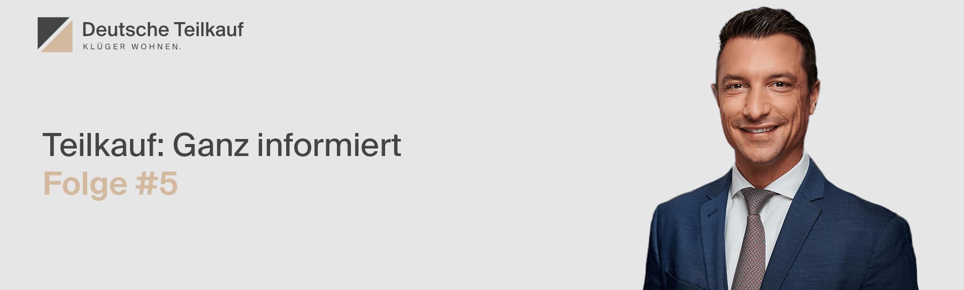 Deutsche Teilkauf: Ganz informiert - Vlog-Folge #5 - Marian Kirchhoff erklärt zum Thema Immobilienkredit vs. Teilverkauf